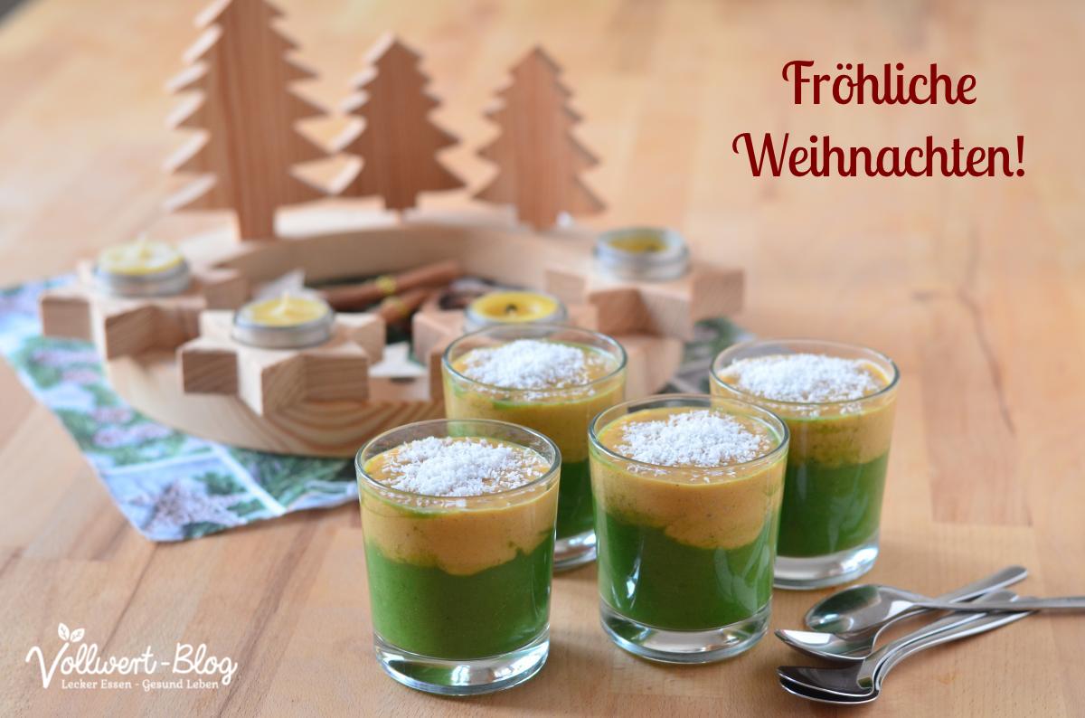 Unser grünes Weihnachts-Smoothie-Dessert – Vitalstoff-Kick nicht nur ...