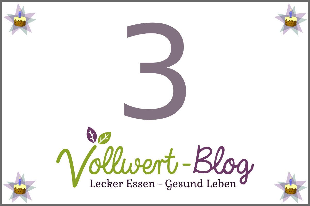 3 Jahre Vollwert-Blog